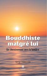 Download this eBook Bouddhiste malgré lui