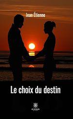 Download this eBook Le choix du destin