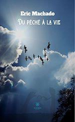 Download this eBook Du péché à la vie