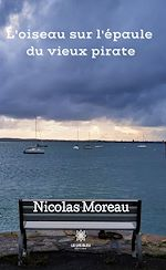 Download this eBook L'oiseau sur l'épaule  du vieux pirate