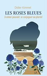 Download this eBook Les roses bleues