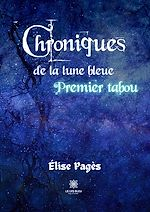 Download this eBook Chroniques de la lune bleue