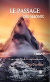 Télécharger le livre :  Le passage des origines - Tome 1