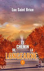 Download this eBook Le chemin de la Longearne