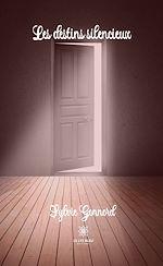 Download this eBook Les destins silencieux