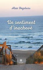 Download this eBook Un sentiment d'inachevé