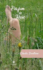 Download this eBook Parfum de Rose
