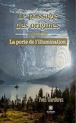 Download this eBook Le passage des origines - Tome III