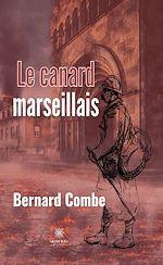 Download this eBook Le canard marseillais