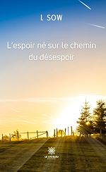 Download this eBook L'espoir né sur le chemin du désespoir