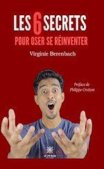 Download this eBook Les 6 secrets pour oser se réinventer