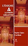 L'énigme de la porte-guillotine