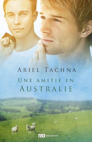Téléchargez le livre :  Une amitié en Australie