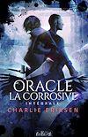 Télécharger le livre :  Oracle la corrosive - L'intégrale