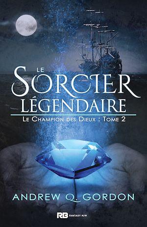 Téléchargez le livre :  Le sorcier légendaire