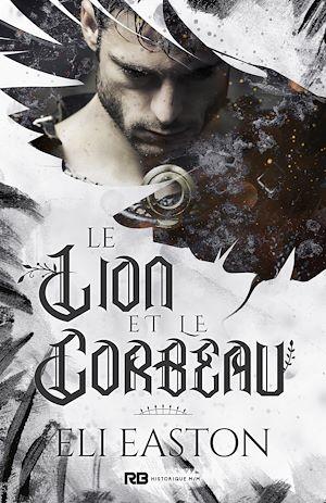 Téléchargez le livre :  Le Lion et le Corbeau