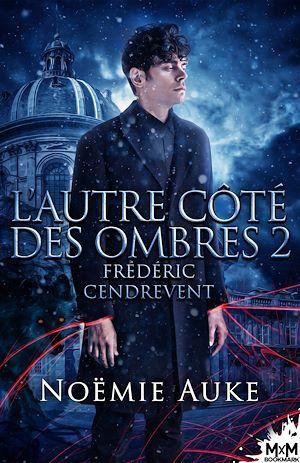 Téléchargez le livre :  Frédéric Cendrevent