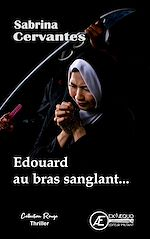 Download this eBook Edouard au bras sanglant...