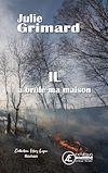 Télécharger le livre :  Il a brûlé ma maison