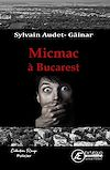 Télécharger le livre :  Micmac à Bucarest