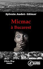 Download this eBook Micmac à Bucarest