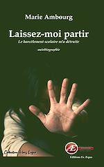 Download this eBook Laissez-moi partir