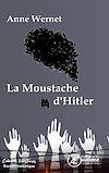 Télécharger le livre :  La moustache d'Hitler