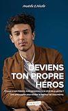 Télécharger le livre :  Deviens ton propre héros