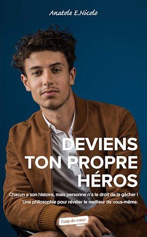 Téléchargez le livre :  Deviens ton propre héros