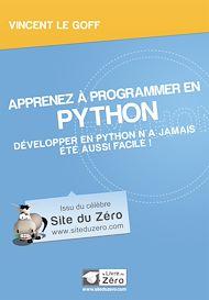 Téléchargez le livre :  Apprenez à programmer en Python - Développer en Python n'a jamais été aussi facile!