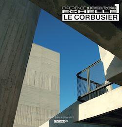 Découvrez ce beau livre sur l'architecte et urbaniste Le Corbusier