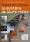 Télécharger le livre :  Beauté des chevaux, le mystère de leurs robes