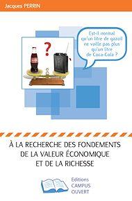 Téléchargez le livre :  A la recherche des fondements de la valeur économique et de la richesse