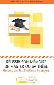 Téléchargez le livre :  Réussir son mémoire de master ou sa thèse