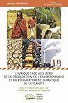 Télécharger le livre :  L'Afrique face aux défis de la dégradation de l'environnement et du réchauffement climatique de la planète