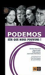 Télécharger cet ebook : Podemos, sûr que nous pouvons !