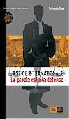 Télécharger le livre :  Justice internationale