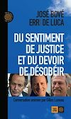 Télécharger le livre :  Du sentiment de justice et du devoir de désobéir