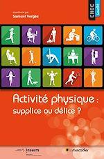 Download this eBook Activité physique: supplice ou délice?