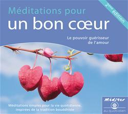 Méditations pour un bon cœur