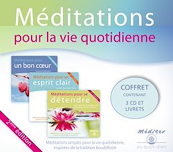 Méditations pour la vie quotidienne