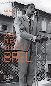 Télécharger le livre :  J'ai bien connu Brel