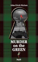 Téléchargez le livre :  Murder on the green