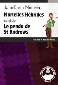 Téléchargez le livre :  Mortelles Hébrides - Le pendu de St Andrews