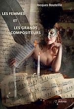 Télécharger cet ebook : Les femmes et les grands compositeurs