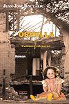 Télécharger le livre :  Ornella ou L'enfance retrouvée