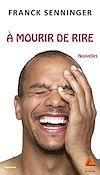 Télécharger le livre :  A mourir de rire