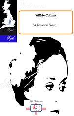 Télécharger cet ebook : La dame en blanc
