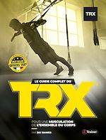 Download this eBook Le Guide complet du TRX