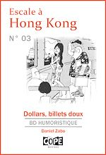 Download this eBook Escale à Hong Kong N°3 : Dollars, billets doux